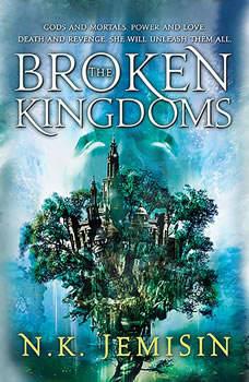 The Broken Kingdoms, N. K. Jemisin