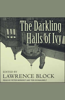 The Darkling Halls of Ivy, Lawrence Block