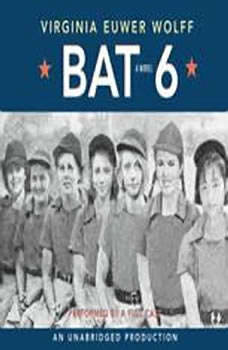 Bat 6, Virginia Euwer Wolff