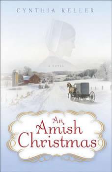 An Amish Christmas, Cynthia Keller