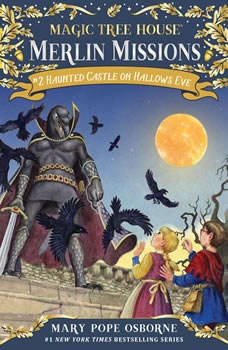 Magic Tree House #30: Haunted Castle on Hallows Eve, Mary Pope Osborne