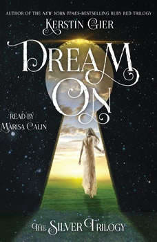 Dream On: The Silver Trilogy, Kerstin Gier