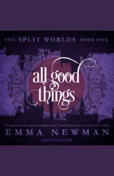 All Good Things, Emma Newman