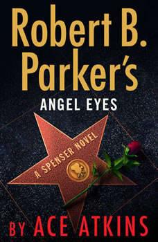 Robert B. Parker's Angel Eyes, Ace Atkins
