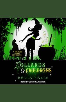 Collards & Cauldrons, Bella Falls