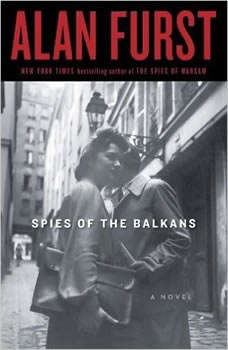 Spies of the Balkans, Alan Furst