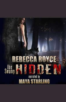 Hidden: A Paranormal Romance, Rebecca Royce
