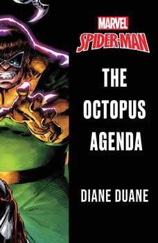 Spider-Man: The Octopus Agenda, Diane Duane