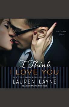 I Think I Love You, Lauren Layne