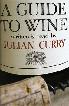 A Guide to Wine, Julian Curry