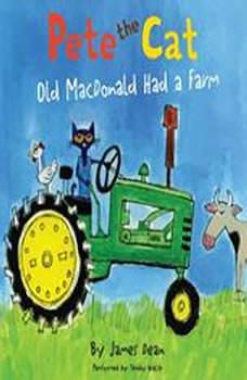 Pete the Cat: Old MacDonald Had a Farm, James Dean