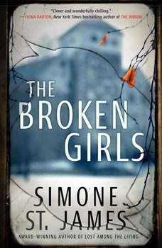 The Broken Girls, Simone St. James