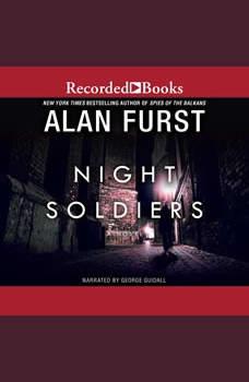 Night Soldiers: A Novel, Alan Furst