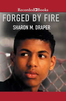 Forged by Fire, Sharon M. Draper