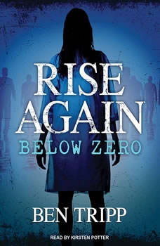 Rise Again: Below Zero, Ben Tripp