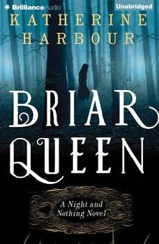 Briar Queen, Katherine Harbour