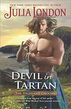 Devil in Tartan: (The Highland Grooms) (The Highland Grooms), Julia London