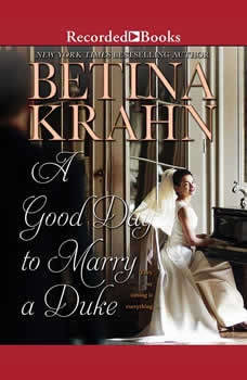 A Good Day to Marry a Duke, Betina Krahn