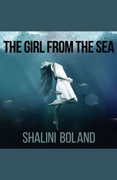 The Girl from the Sea, Shalini Boland