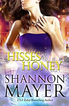 Hisses and Honey, Shannon Mayer