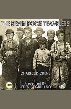 The Seven Poor Travelers , Charles Dickens