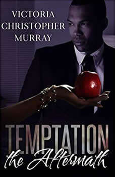 Temptation: The Aftermath, Victoria Christopher Murray