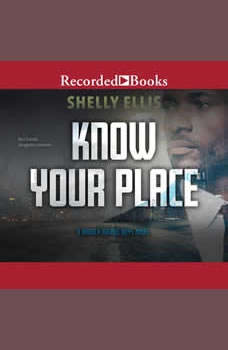 Know Your Place, Shelly Ellis