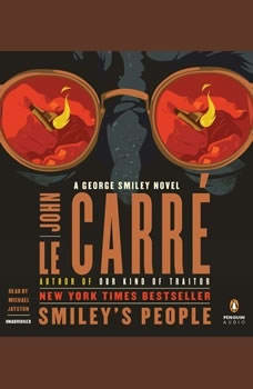 Smiley's People: A George Smiley Novel, John le CarrA©