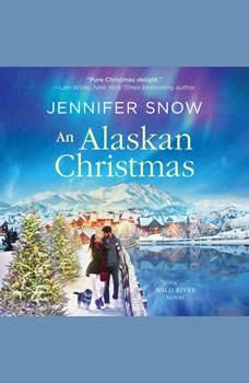 An Alaskan Christmas, Jennifer Snow