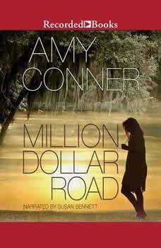 Million Dollar Road, Amy Conner