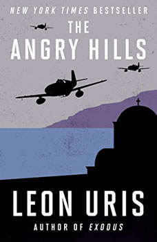 The Angry Hills, Leon Uris