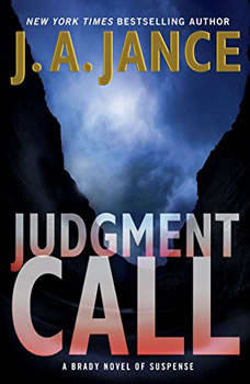 Judgment Call: A Brady Novel of Suspense, J. A. Jance