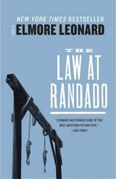 The Law at Randado, Elmore Leonard