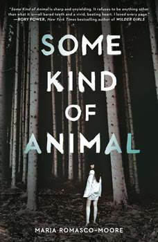 Some Kind of Animal, Maria Romasco-Moore
