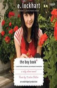 The Boy Book: A Study of Habits and Behaviors, Plus Techniques for Taming Them, E. Lockhart