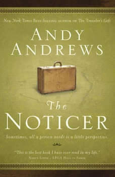 The Noticer: Sometimes, all a person needs is a little perspective., Andy Andrews