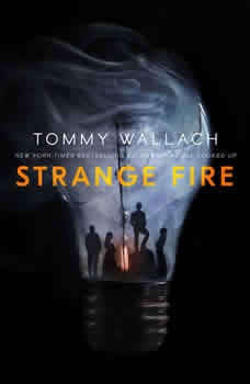 Strange Fire, Tommy Wallach