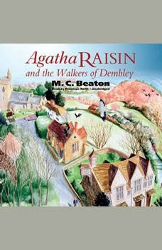Agatha Raisin and the Walkers of Dembley, M. C. Beaton