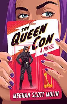 The Queen Con, Meghan Scott Molin