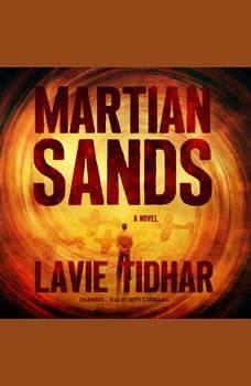 Martian Sands: A Novel, Lavie Tidhar