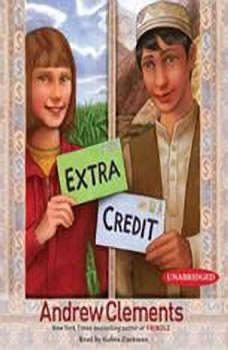 Extra Credit, Andrew Clements