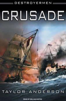 Destroyermen: Crusade, Taylor Anderson