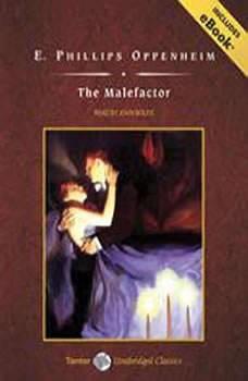 The Malefactor, E. Phillips Oppenheim