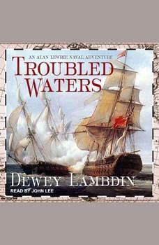 Troubled Waters, Dewey Lambdin