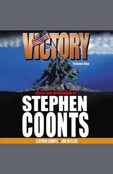 Victory - Volume 1: Call to Arms, Stephen Coonts