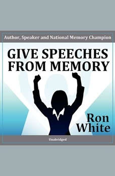Give Speeches from Memory, Ron White