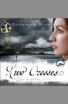 Two Crosses, Elizabeth Musser