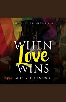 When Love Wins, Sherryl D. Hancock