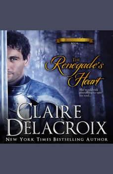 The Renegade's Heart: A Medieval Scottish Romance, Claire Delacroix