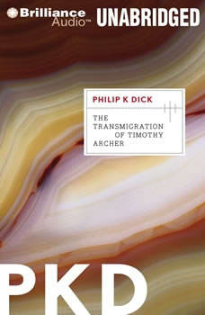 The Transmigration of Timothy Archer, Philip K. Dick